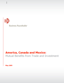 America, Canada, and Mexico: Mutual Benefits from Trade and Investment (2009)