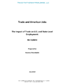 Trade and American Jobs: The Impact of Trade on U.S. and State-Level Employment, An Update (2010)