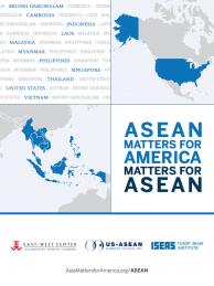 ASEAN Matters for America / America Matters for ASEAN (2017)