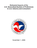 Estimated Impacts of the U.S. Generalized System of Preferences to U.S. Industry and Consumers (2006)