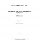 Trade and American Jobs: The Impact of Trade on U.S. and State-Level Employment Update (2014)