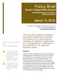 Round 2: Trading Partners Respond, the Estimated Impacts of Tariffs on Steel and Aluminum (2018)