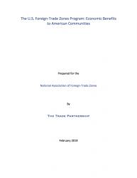 The U.S. Foreign-Trade Zones Program: Economic Benefits to American Communities (2019)
